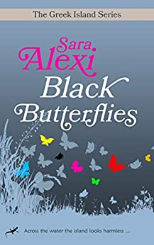 Black Butterflies (The Greek Island Series Book 1) (English Edition)