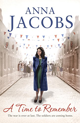 A Time to Remember: Book One in the the gripping, uplifting Rivenshaw Saga set at the close of World War Two (English Edition) por Anna Jacobs