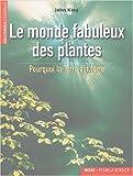 le monde fabuleux des plantes pourquoi la terre est verte