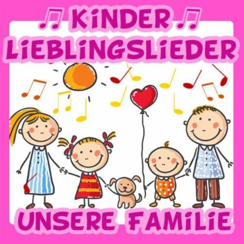 Kinder Lieblingslieder: Unsere...