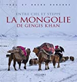 vignette de 'La Mongolie de Gengis Khan (Tuul Morandi)'