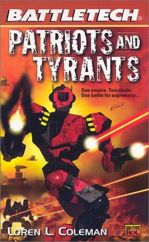 Patriots and Tyrants (Battletech, 52)
