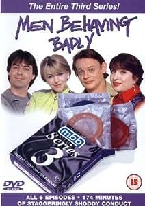 Men Behaving Badly - Series 3 [DVD]