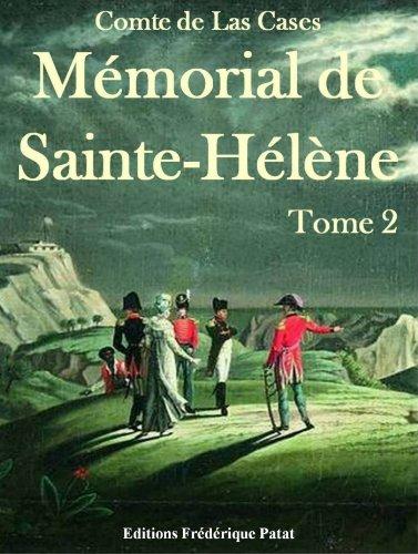 Mémorial de Sainte-Hélène Tome 2
