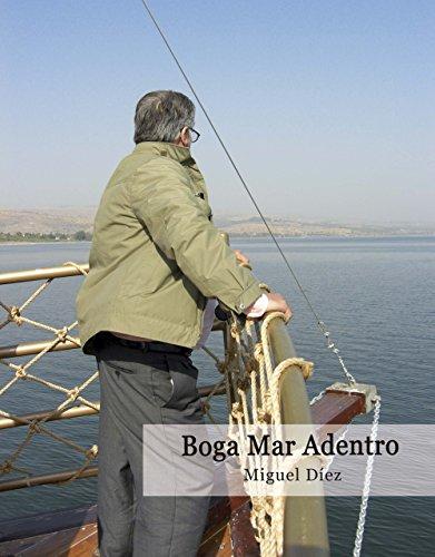 Boga Mar Adentro: Historia fascinante del comienzo de la Asociación Remar por Miguel Díez Álvarez