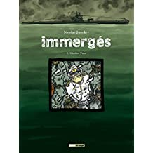 Immergés - Tome 01 : Gunther pulst