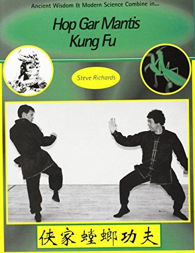 Hop Gar Mantis Kung Fu: A Science of Combat by Richards, Steve (2000) Paperback