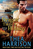 Dragos Takes A Holiday (A Novella of the Elder Races) (English Edition)