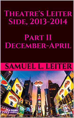 Theatres Leiter Side, 2013-2014 Part II December-April (English ...