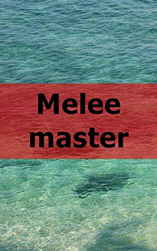 Melee master (Scots Edition)