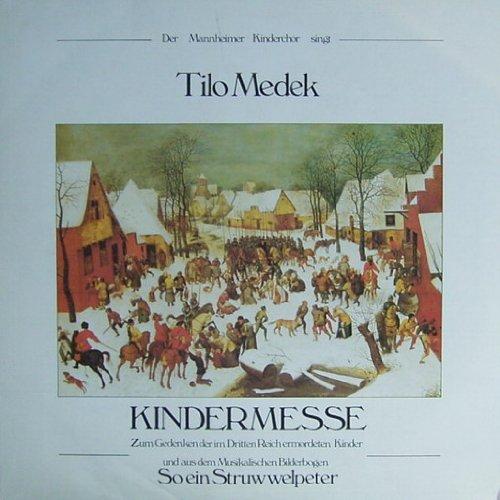 Medek: Kindermesse / So ein Struwwelpeter (Ausschnitt) [Vinyl LP] [Schallplatte]
