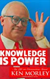 Knowledge is Power: My Life on