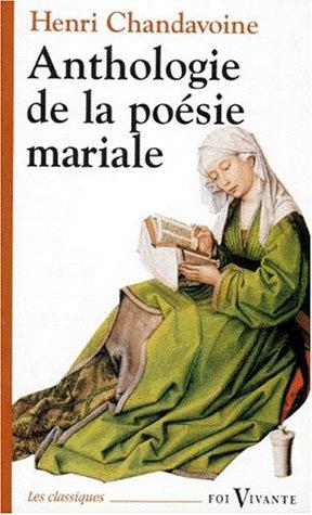 Anthologie de la poésie mariale par Henri Chandavoine