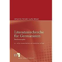 Literaturrecherche für Germanisten: Studienausgabe