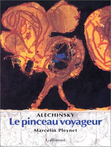 Alechinsky : Le Pinceau voyageur