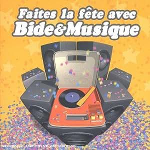 Faites la Fête avec Bide & Musique