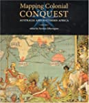 Mapping Colonial Conquest: Australia...