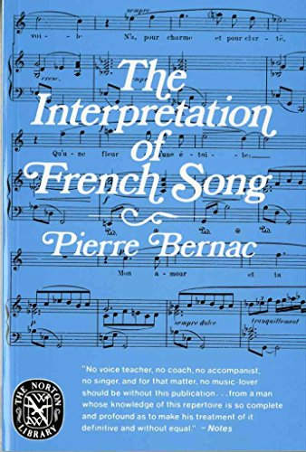 [(The Interpretation of French Song)] [By (author) Pierre Bernac] published on (April, 1978)
