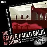 Father Paolo Baldi Mysteries: Death Cap & Devil Take The Hindmost (BBC Radio Crimes)