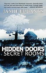 HIDDEN DOORS, SECRET ROOMS (English Edition)