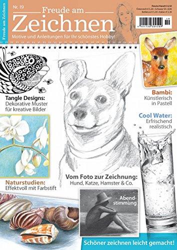 Freude am Zeichnen 19 (Illustrierte Ausgabe 2014) [Hobby-Journal]