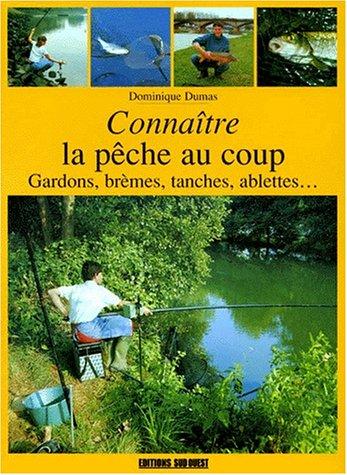La pêche au coup par D. Dumas