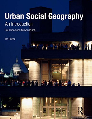 Urban Social Geography: An Introduction (English Edition)