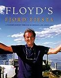 Floyd's Fjord Fiesta