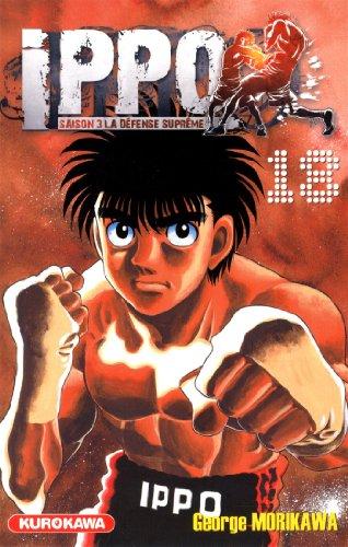 Ippo - Saison 3 - La défense suprême Vol.18 par MORIKAWA George