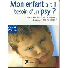Mon enfant a-t-il besoin d'un psychologue ? : Est-ce toujours utile ? Qui voir ? Quand ? Toutes les réponses à vos questions