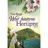 Weit hinterm Horizont (Hawaii-Saga, Band 1)