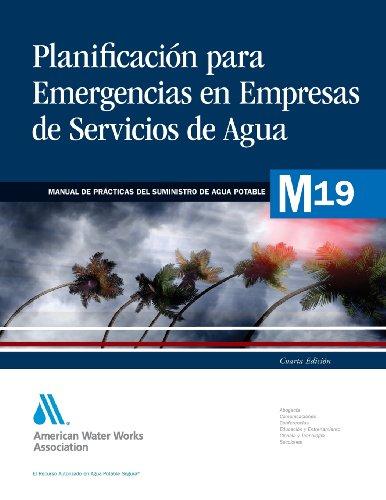 Planificacion Ante Emergencias Para Empresas de Servicios de Agua (AWWA Manuals)