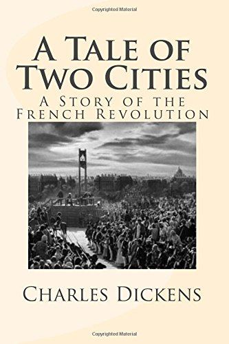 a-tale-of-two-cities-a-story-of-the-french-revolution