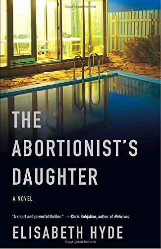 The Abortionist's Daughter (Vintage Contemporaries)