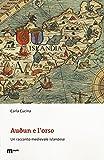 Audun e l'orso. Un racconto medievale islandese