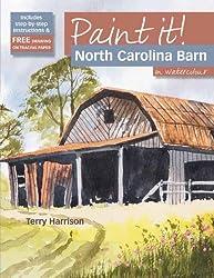Paint It! North Carolina Barn by Terry Harrison (2010-08-15)