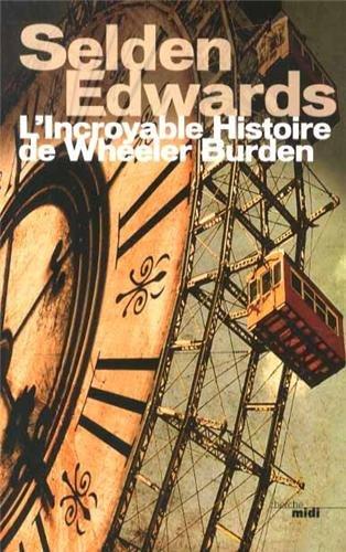 L'incroyable histoire de Wheeler Burden par Selden Edwards