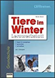 Tiere im Winter: Lernwerkstatt