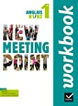 New Meeting Point Anglais 1re �d. 201...