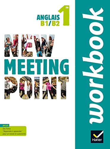 New Meeting Point Anglais 1re éd. 2015 - Workbook