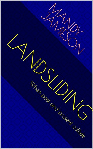 landsliding-when-past-and-present-collide-english-edition