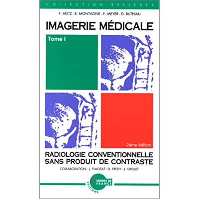 Download Imagerie Medicale Tome 1 Radiologie