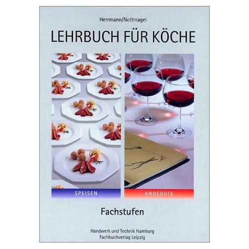 Lehrbuch für Köche. Fachstufen (Gebundene Ausgabe)