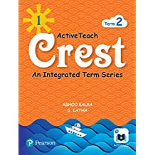 ActiveTeach Crest: Integrated Book for CBSE/State Board Class- 1, Term- 2 (Combo)