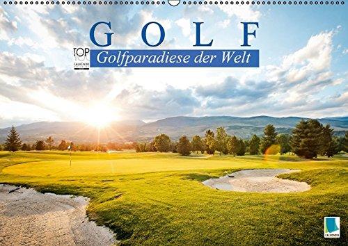 Golf: Golfparadiese der Welt (Wandkalender 2016 DIN A2 quer): Wie gemalt - Golf- und Landschaftsarchitektur (Monatskalender, 14 Seiten) (CALVENDO Sport)