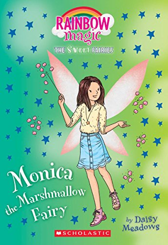 Monica the Marshmallow Fairy (Rainbow Magic: The Sweet Fairies, Band 1) (Magic Marshmallow)