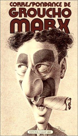 Marx Groucho - Correspondance de Groucho