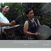 Gong Culture Of South East Asia Vol 4:Co Ho Vietnam