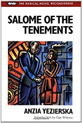 Salome of the Tenements (Radical Novel Reconsidered) by Anzia Yezierska (1996-01-01)