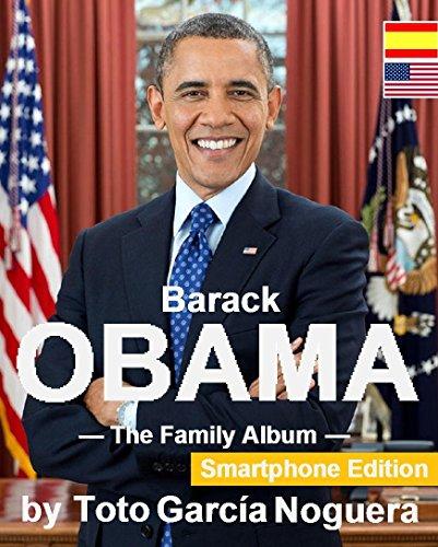 Barack OBAMA The Family Album por Toto Garcia Noguera